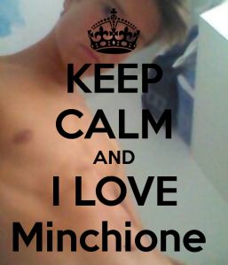 keep-calm-and-i-love-minchione-1